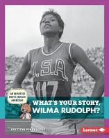 What s Your Story  Wilma Rudolph  PDF