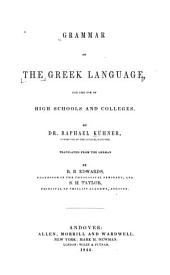 Grammar of the Greek Language, for the Use of High Schools and Colleges