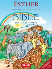 Esther and Other Stories From the Bible: The Old Testament
