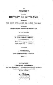An Enquiry Into the History of Scotland: Preceding the Reign of Malcolm III Or the Year 1056, Including the Authentic History of the Period
