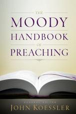 The Moody Handbook of Preaching PDF