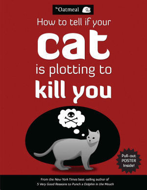 How to Tell If Your Cat Is Plotting to Kill You PDF