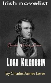 Lord Kilgobbin: Irish novelist