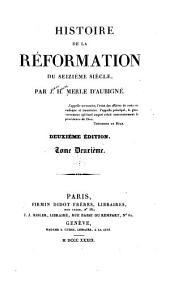 Histoire de la réformation du seizième siècle: Volume2