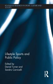 Lifestyle Sports and Public Policy