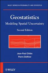 Geostatistics: Modeling Spatial Uncertainty, Edition 2