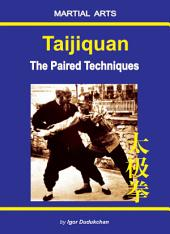 Taijiquan - The Paired Techniques