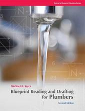 Blueprint Reading and Drafting for Plumbers: Edition 2