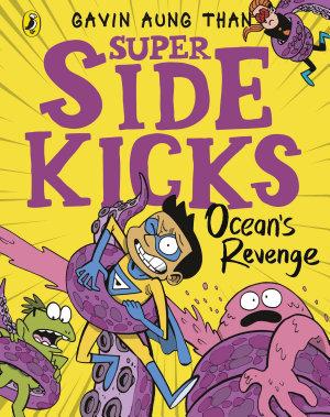 The Super Sidekicks  Ocean s Revenge