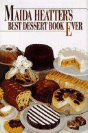 Download Maida Heatter s Best Dessert Book Ever Book