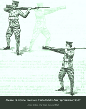 Manual of Bayonet Exercises, United States Army, (provisional), 1907