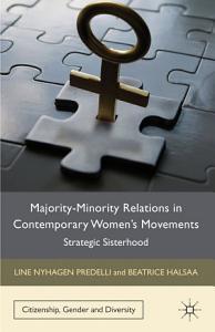Majority Minority Relations in Contemporary Women s Movements Book