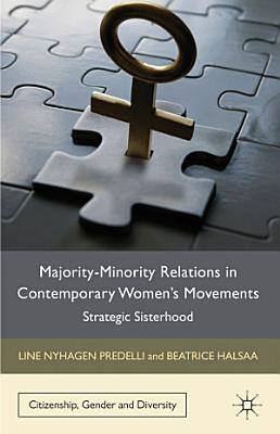 Majority Minority Relations in Contemporary Women s Movements