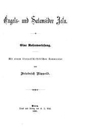 Engels- und Satansidee Jesu: eine Rosenvorlesung ; mit einem literarisch-kritischen Kommentar