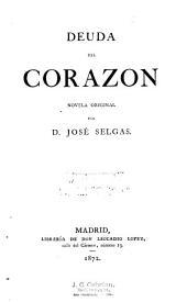 Deuda del Corazon: novela original