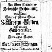 Historische Beschreibung von dem ehemaligen Cistercienser Nonnen-Closter S. Georgii zu Kelbra, in der sogen. Güldenen Au