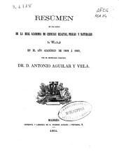 Resúmen de las actas de la Real Academia de Ciencias Exactas, Físicas y Naturales de Madrid, en al año académico de 1862 á 1863