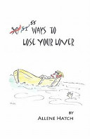 55 Ways to Lose Your Lover