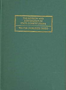 The Revision and Amendment of State Constitutions PDF
