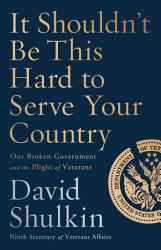 It Shouldn T Be This Hard To Serve Your Country Book PDF