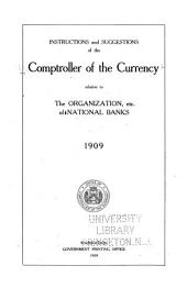 Instructions and Suggestions of the Comptroller of the Currency in Regard to the Organization, Extension, and Management of National Banks