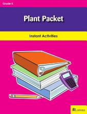 Plant Packet: Instant Activities