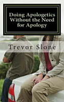 Doing Apologetics Without the Need for Apology PDF