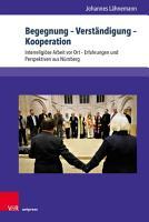 Begegnung     Verst  ndigung     Kooperation PDF
