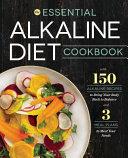 The Essential Alkaline Diet Cookbook Book