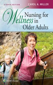 Nursing for Wellness in Older Adults: Edition 8