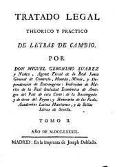 Tratado legal theorico y practico de letras de cambio: Volumen 2