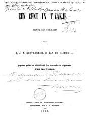 Een cent in 't zakje: ernst en gekheid : gegeven geheel en uitsluitend ten voordeele der Algemeene Armen van Groningen