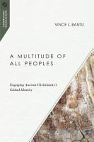 A Multitude of All Peoples PDF