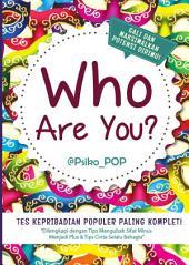 Who Are You: Tes Kepribadian Populer Paling Komplet!