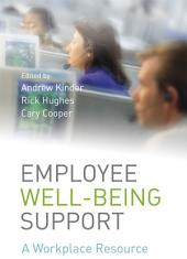Employee Well-being Support: A Workplace Resource