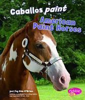 Caballos Paint American Paint Horses PDF