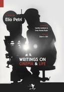Writings on Cinema and Life