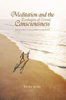 Meditation and the Evolution of Cosmic Consciousness PDF