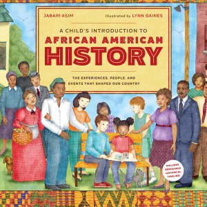 A Child s Introduction to African American History Book