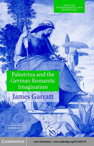 Palestrina and the German Romantic Imagination