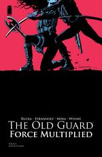 The Old Guard  Force Multiplied  5  of 5  PDF