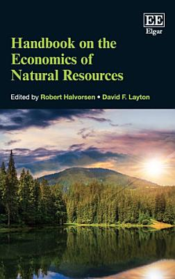 Handbook on the Economics of Natural Resources PDF