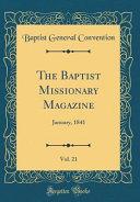 The Baptist Missionary Magazine  Vol  21 PDF