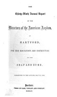 Report of the Committee  Second Sixty fourth Report of the Directors Annual Report of the Directors and Officers  Fifth Biennial Report  82d and 83d Annual Reports  of the Connecticut Asylum  American Asylum  for the education and instruction of deaf and dumb persons  of the American School at Hartford for the Deaf   etc PDF