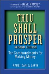 Thou Shall Prosper: Ten Commandments for Making Money, Edition 2