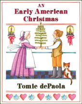 An Early American Christmas: Read-Aloud Edition
