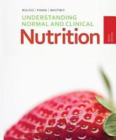 Understanding Normal and Clinical Nutrition PDF