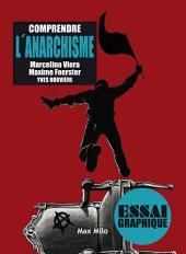 Comprendre l'anarchisme: Guide graphique
