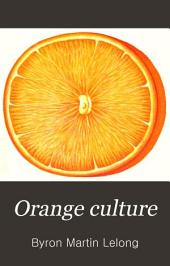 "Orange Culture: The Orange ""from Seed to Grove."""