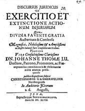 Discursus iur. de exercitio et extinctione actionum iniuriarum